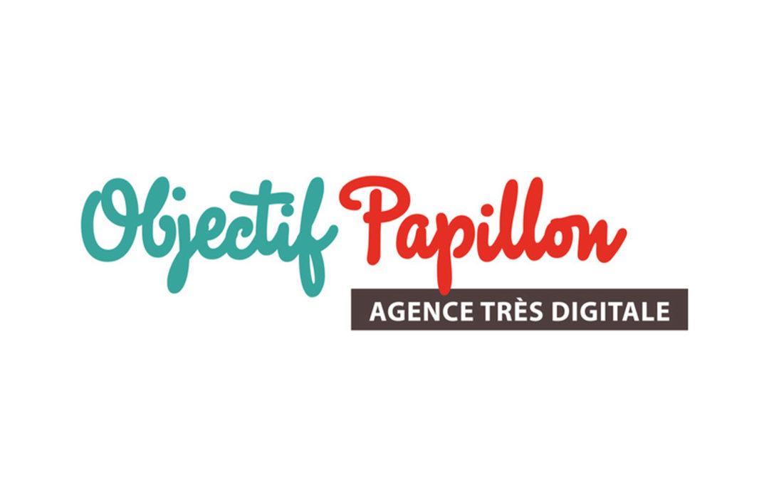 OBJECTIF PAPILLON