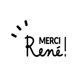 Merci René